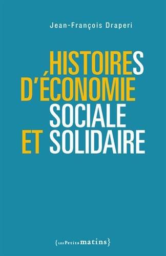 Histoires d'conomie sociale et solidaire