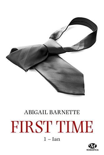 Ian: First Time, T1 par Abigail Barnette