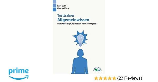 Testtrainer Allgemeinwissen Fit Für Den Eignungstest Und
