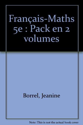 PACK BASIQUES 5E FRANCAIS/MATHS 2006 (Ancienne Edition)