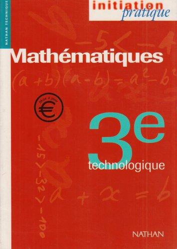 Mathématiques, 3e technologique. Livre de l'élève