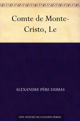 Comte de Monte-Cristo, Le par [Dumas, Alexandre Père]