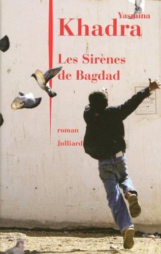 Les Sirènes de Bagdad par Yasmina Khadra