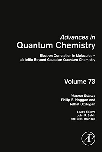 Electron Correlation in Molecules - ab initio Beyond Gaussian Quantum Chemistry (ISSN Book 73) (English Edition)