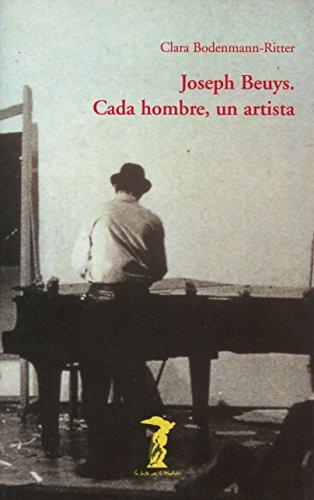 Joseph Beuys : cada hombre, un artista por Clara Bodenmann Ritter
