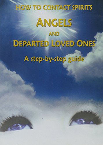 How to Contact Spirits, Angels & Departed Loved Ones NTSC DVD: A Step-by-Step Guide