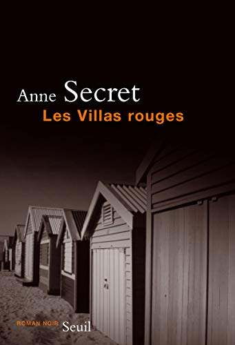 Les Villas rouges par Anne Secret