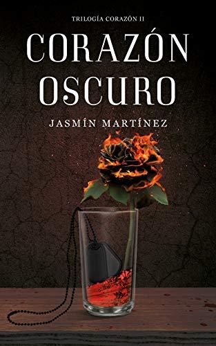 Corazón Oscuro (Trilogía Corazón 2) de Jasmín Martínez