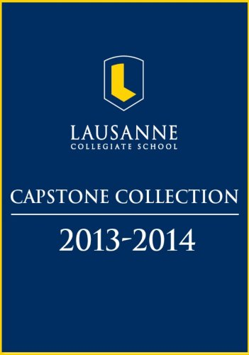 Lausanne Capstone Collection: 2013-2014 (English Edition) Collegiate Collection