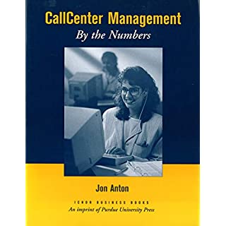 Call Center Management: By the Numbers