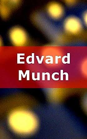 Edvard Munch (Finnish Edition) eBook: Greg Lind: Amazon in