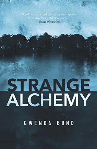 Strange Alchemy (English Edition) eBook: Gwenda Bond: Amazon.es ...