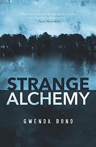 Strange Alchemy (English Edition) eBook: Gwenda Bond: Amazon.es ...