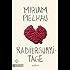 Radiergummitage: Roman (Taschenbücher)