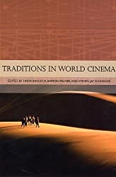 Traditions in World Cinema by Ms. Linda R Badley (2006-03-08)