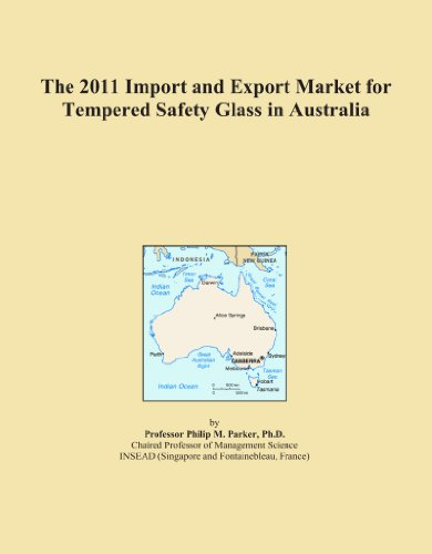 the-2011-import-and-export-market-for-tempered-safety-glass-in-australia
