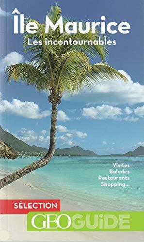 Île Maurice: Les incontournables par Vincent Noyoux