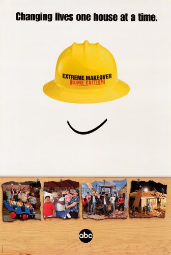 Extreme Makeover: Home Edition Plakat TV Poster (Extreme Makeover Home Edition)