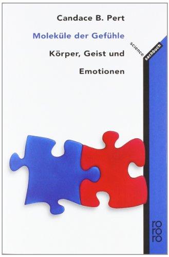 molekule-der-gefuhle-korper-geist-und-emotionen
