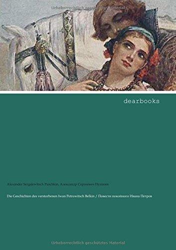 Preisvergleich Produktbild Die Geschichten des verstorbenen Iwan Petrowitsch Belkin: zweisprachige Ausgabe
