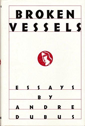 Broken Vessels: Essays