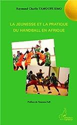 La jeunesse et la pratique du handball en Afrique