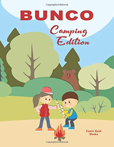 Bunco Camping Edition: Blank form score sheet notebook for the popular card game Bunco. Four games per page score sheet with outdoor camping Theme.