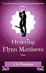 Ordering Flynn Matthews (Addicted Series Book 1)