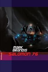 Mark Brandis - Salomon 76 (Weltraumpartisanen 9)