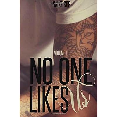 No One Likes Us Volume 1