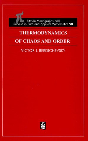 Thermodynamics of Chaos and Order (Monographs and Surveys in Pure and Applied Mathematics) by V Berdichevsky (1997-10-24)
