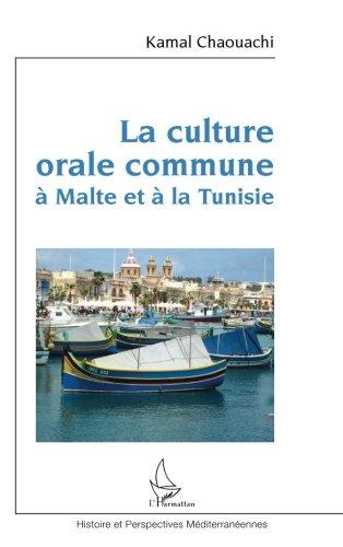 La culture orale commune à Malte et à la Tunisie