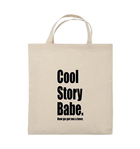 Comedy Bags - Cool Story Babe now get me a beer - Jutebeutel - kurze Henkel - 38x42cm - Farbe: Schwarz / Silber Natural / Schwarz
