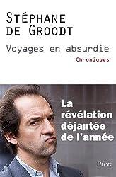 Voyages en absurdie : Chroniques