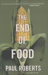 The End of Food by Paul Roberts (2008-06-04)
