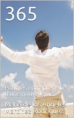Couverture du livre 365: Pour les entrepreneurs d'une nouvelle vie