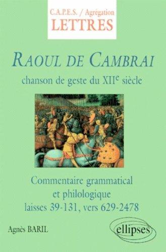 Raoul de Cambrai, chanson de geste du XIIe sicle