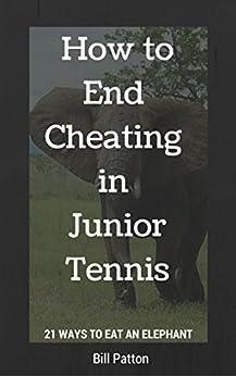 Descargar Torrent De How to End Cheating in Junior Tennis: 21 Ways to Eat the Elephant De Gratis Epub