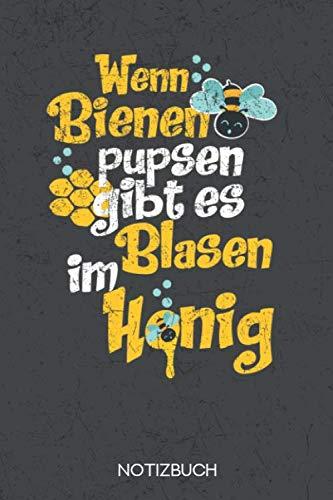 Wenn Bienen pupsen gibt es Blasen im Honig: Notizbuch mit 120 Linierten Seiten im Format A5 (6x9 Zoll)