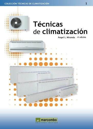Técnicas de climatización 4ª por ANGEL LUIS MIRANDA BARRERAS