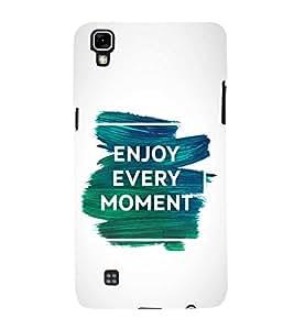 FUSON Enjoy Every Moment Life 3D Hard Polycarbonate Designer Back Case Cover for LG X Power :: LG X Power K220DS K220