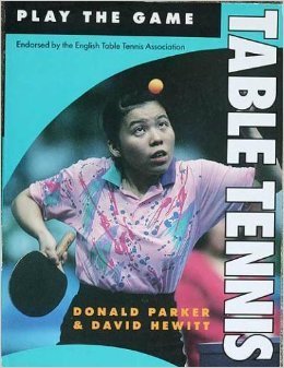 Table Tennis (Play the Game S.) por Donald Parker
