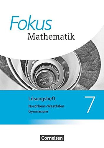 Fokus Mathematik - Nordrhein-Westfalen - Ausgabe 2013: 7. Schuljahr - Lösungen zum Schülerbuch