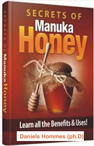 SECRETS OF MANUKA HONEY: Learn all the