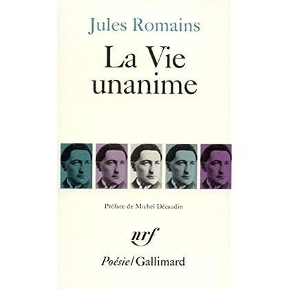 La Vie unanime: Poèmes 1904-1907