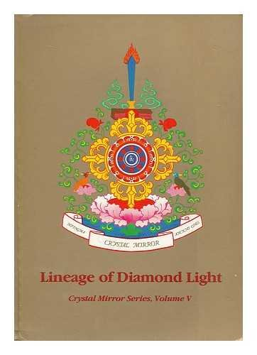 Lineage of diamond light par Judith. Black, Deborah. Dharma Publishing Tarthang Tulku. Robertson