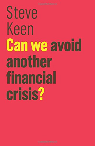 Preisvergleich Produktbild Can We Avoid Another Financial Crisis (Blackwell Companions to History)