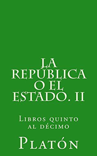 La República o el Estado. II de [Platón]