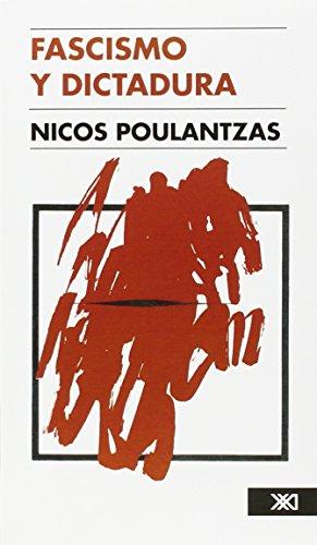 Fascismo y dictadura: La tercera internacional frente al fascismo (Sociología y política)