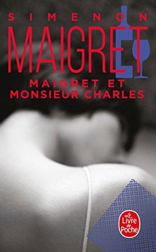 Maigret et Monsieur Charles